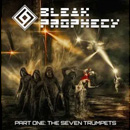 Bleak Prophecy: The Seven Trumpets